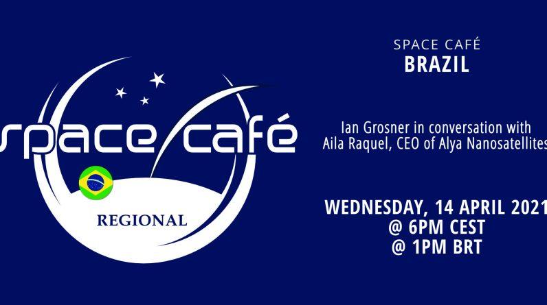 Inscreva-se hoje no Space Café Brasil 02 por Ian Grosner em 14 de abril de 2021